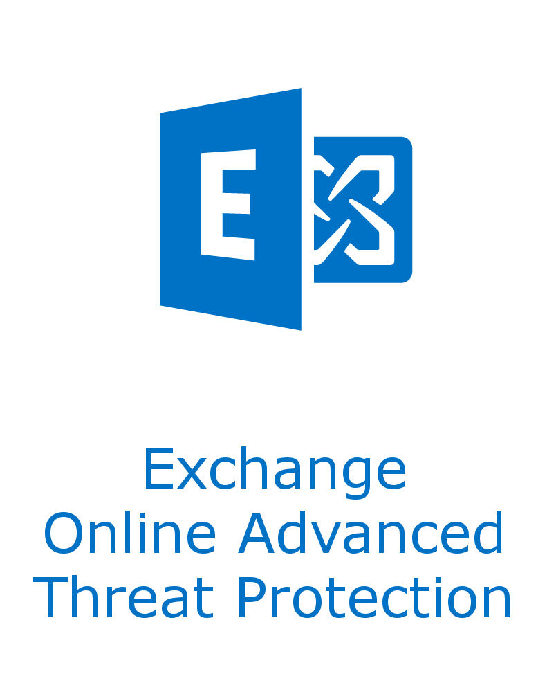 Microsoft Exchange Online Advanced Threat Protection